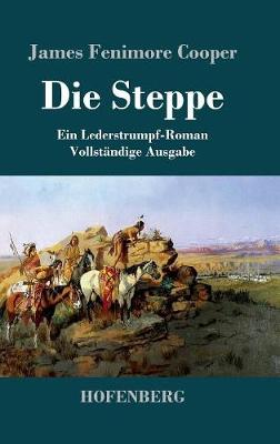 Die Steppe (Die Prarie) (Hardback)