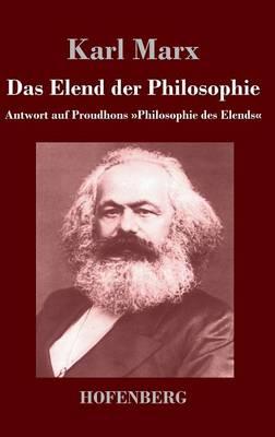 Das Elend Der Philosophie (Hardback)