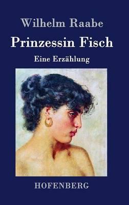 Prinzessin Fisch (Hardback)