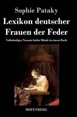 Lexikon Deutscher Frauen Der Feder (Hardback)