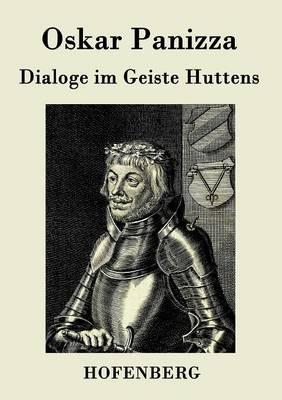Dialoge Im Geiste Huttens (Paperback)