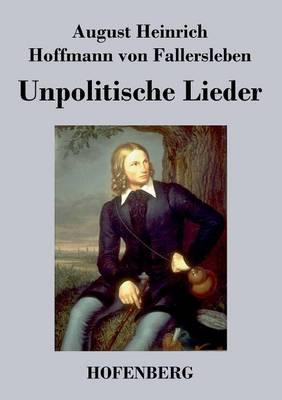 Unpolitische Lieder (Paperback)