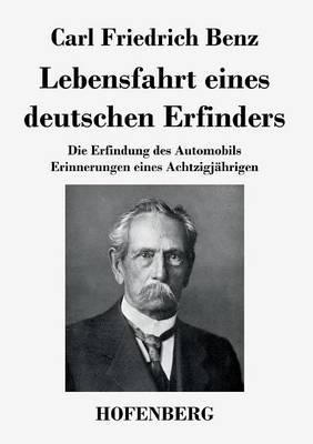 Lebensfahrt Eines Deutschen Erfinders (Paperback)