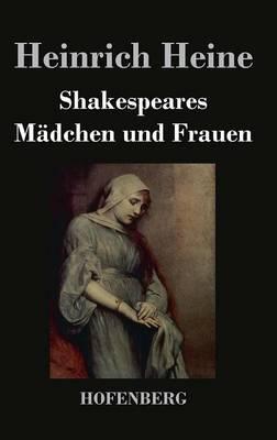 Shakespeares Madchen Und Frauen (Hardback)