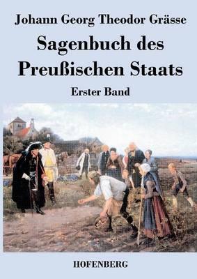Sagenbuch Des Preu ischen Staats (Paperback)