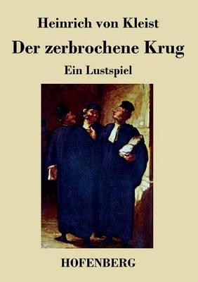 Der Zerbrochne Krug (Paperback)