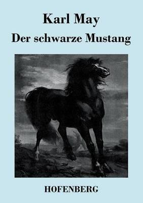 Der schwarze Mustang (Paperback)