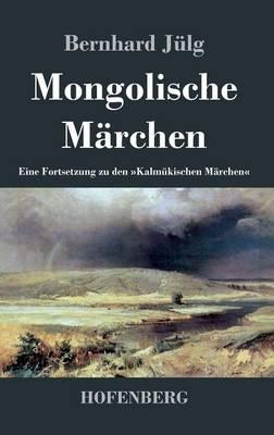 Mongolische Marchen (Hardback)