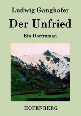 Der Unfried: Ein Dorfroman (Paperback)
