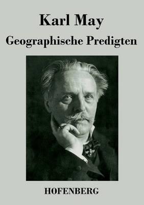 Geographische Predigten (Paperback)