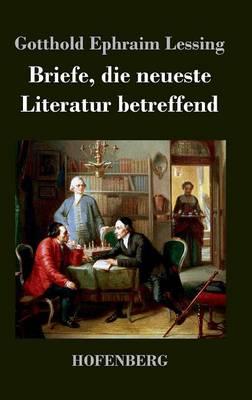 Briefe, Die Neueste Literatur Betreffend (Hardback)