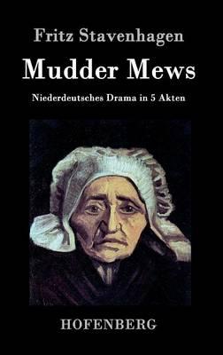 Mudder Mews (Hardback)