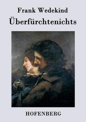 Uberfurchtenichts (Paperback)