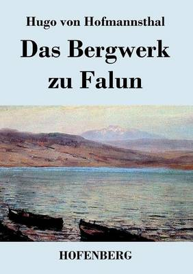 Das Bergwerk Zu Falun (Paperback)