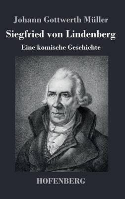 Siegfried Von Lindenberg (Hardback)