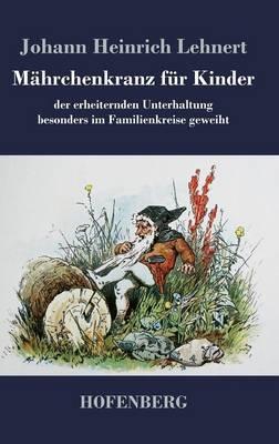 Mahrchenkranz Fur Kinder (Hardback)