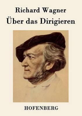 UEber Das Dirigieren (Paperback)