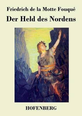 Der Held Des Nordens (Paperback)