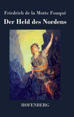 Der Held Des Nordens (Hardback)