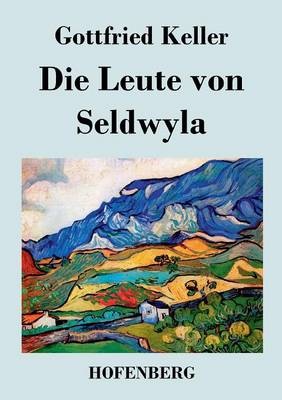 Die Leute Von Seldwyla (Paperback)