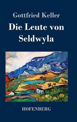 Die Leute Von Seldwyla (Hardback)