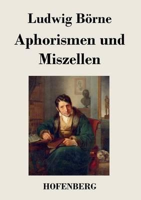 Aphorismen Und Miszellen (Paperback)