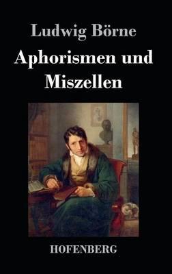 Aphorismen Und Miszellen (Hardback)