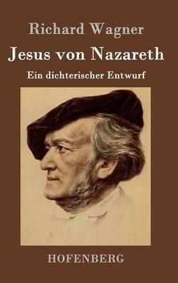 Jesus Von Nazareth (Hardback)