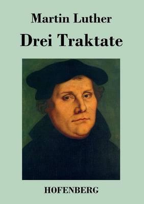 Drei Traktate (Paperback)