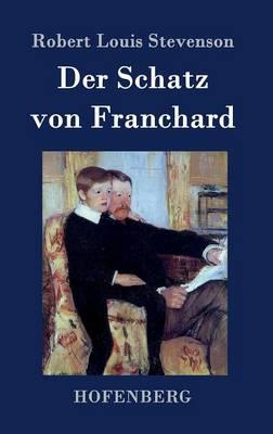 Der Schatz Von Franchard (Hardback)