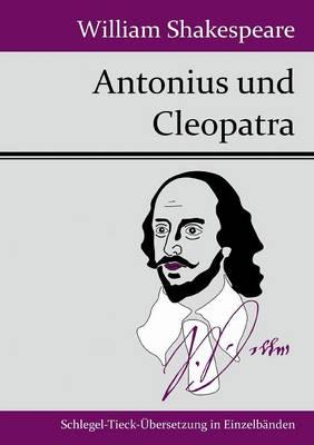Antonius Und Cleopatra (Paperback)