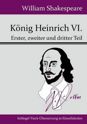 Konig Heinrich VI. (Paperback)