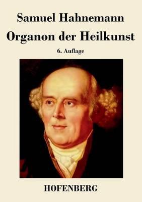 Organon Der Heilkunst (Paperback)