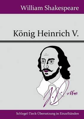 Koenig Heinrich V. (Paperback)
