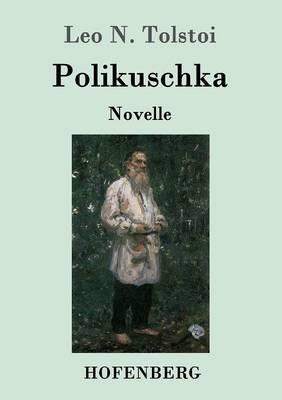 Polikuschka (Paperback)