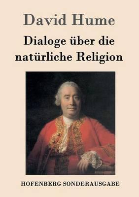 Dialoge ber Die Nat rliche Religion (Paperback)