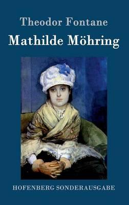 Mathilde Moehring (Hardback)