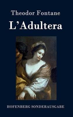 L'Adultera (Hardback)
