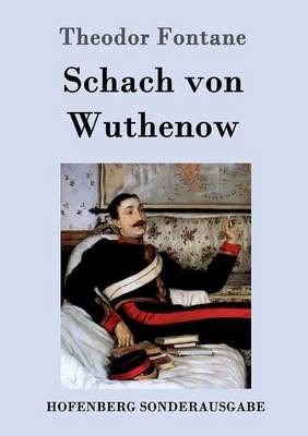 Schach Von Wuthenow (Paperback)