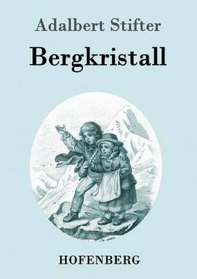 Bergkristall (Paperback)