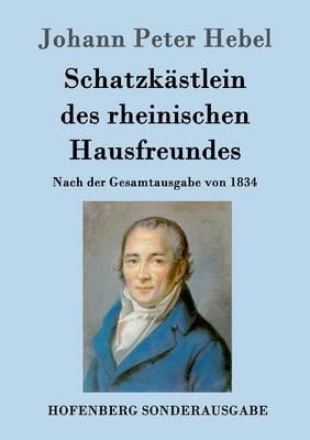 Schatzkastlein Des Rheinischen Hausfreundes (Paperback)