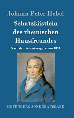 Schatzkastlein Des Rheinischen Hausfreundes (Hardback)