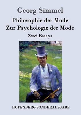 Philosophie Der Mode / Zur Psychologie Der Mode (Paperback)