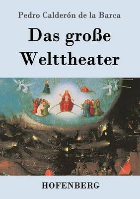 Das Groe Welttheater (Paperback)