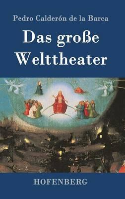 Das Groe Welttheater (Hardback)