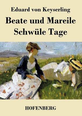 Beate Und Mareile / Schwule Tage (Paperback)