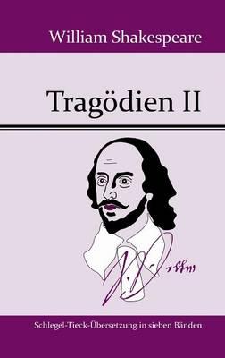 Tragodien II (Hardback)