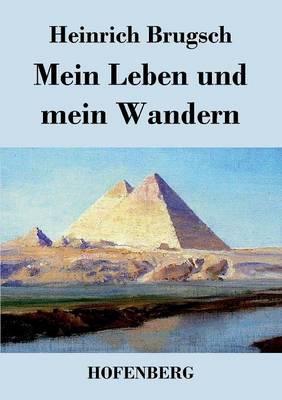 Mein Leben Und Mein Wandern (Paperback)