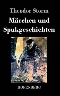 Marchen Und Spukgeschichten (Hardback)