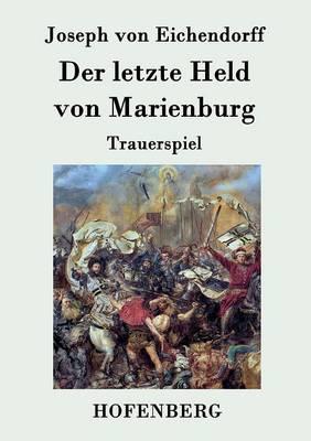 Der Letzte Held Von Marienburg (Paperback)